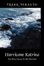 Hurricane Katrina by Frank Senauth