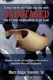 It May Not Be Your Fault That You Were Sabotaged, But It's Your Responsibility to Get Fixed PDF