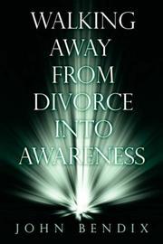 Walking Away from Divorce into Awareness PDF