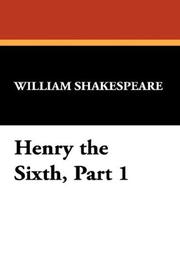 Henry the Sixth, Part 1