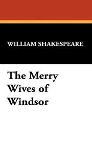 Cover of: The Merry Wives of Windsor by William Shakespeare