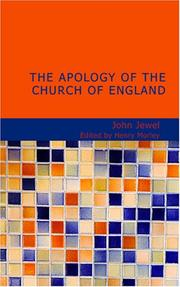 The Apology of the Church of England by John Jewel