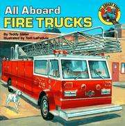 All aboard fire trucks by Teddy Slater