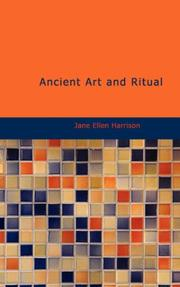 Ancient art and ritual by Jane Ellen Harrison