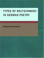 Types of Weltschmerz in German Poetry by Wilhelm Alfred Braun