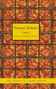 Personal Memoirs of U. S. Grant Volume 1 PDF