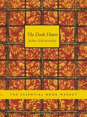 Cover of: The Dark Flower (Large Print Edition) by John Galsworthy
