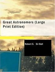 Great Astronomers (Large Print Edition)