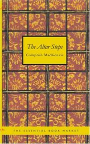 The Altar Steps by Mackenzie, Compton Sir