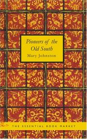 Pioneers of the Old South PDF