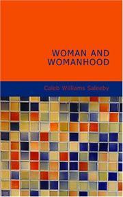 Woman and Womanhood PDF