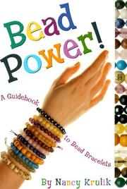 Bead power! by Nancy E. Krulik