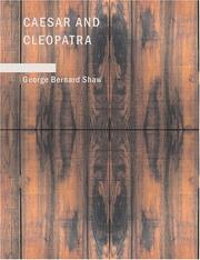 Cover of: Caesar and Cleopatra (Large Print Edition) by George Bernard Shaw