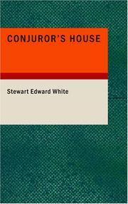 Conjuror's house by Stewart Edward White
