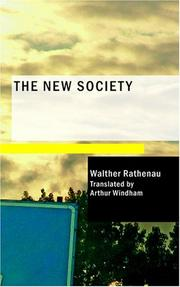 Cover of: The New Society by Rathenau, Walther