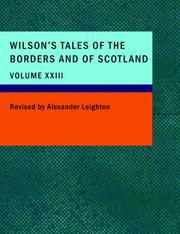 Wilson's Tales of the Borders and of Scotland; Volume XXIII PDF