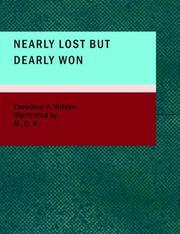 Nearly Lost but Dearly Won PDF