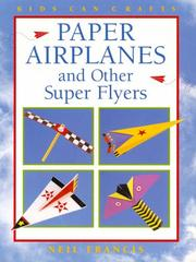 Paper Airplanes and Other Super Flyers PDF