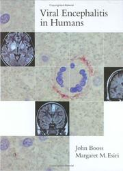 Viral encephalitis in humans by John Booss