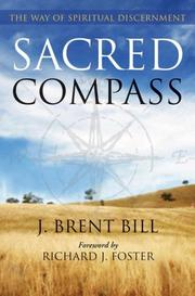 Sacred compass by J. Brent Bill