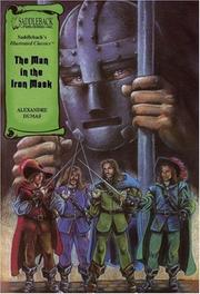 Cover of: The Man in the Iron Mask (Illustrated Classics) by Alexandre Dumas