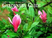 Cal 99 Mid-Atlantic and Mid-South Gardener&#39;s Guide Calendar (Gardner&#39;s Guides) by Fulcrum Publishing