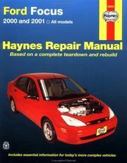 Cover of: Haynes 2000 and 2001 Ford Focus Repair Manual by John Harold