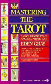 Mastering The Tarot by Eden Gray