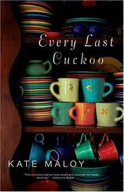 Every last cuckoo by Kate Maloy
