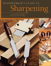 Woodworker&#39;s guide to sharpening by John English