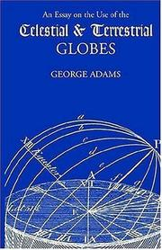 An Essay on the Use of the Celestial and Terrestrial Globes PDF