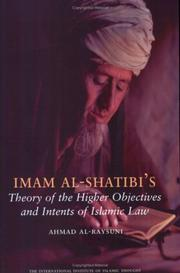 Imam Al-Shatibi's Theory of the Higher Objectives and Intents of Islamic Law PDF