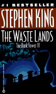 Cover of: The Waste Lands (The Dark Tower, Book 3) by Stephen King