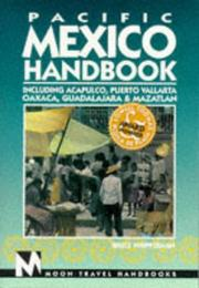 Pacific Mexico Handbook by Bruce Whipperman