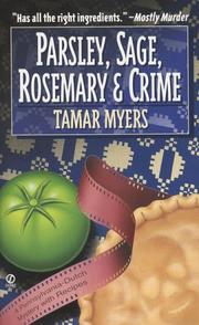 Parsley, sage, rosemary, and crime by Tamar Myers