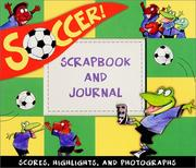 Soccer Scrapbook for Boys and Girls PDF