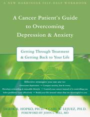 A cancer patient's guide to overcoming depression & anxiety by Derek R. Hopko