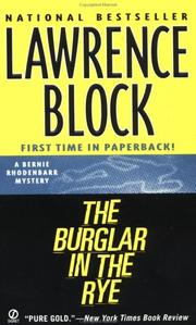 The Burglar in the Rye by Lawrence Block, Lawrence Block