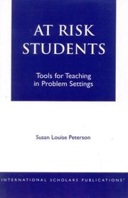 At - Risk Students by Susan Louise Peterson