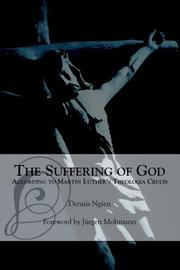 The suffering of God according to Martin Luther's Theologia crucis PDF