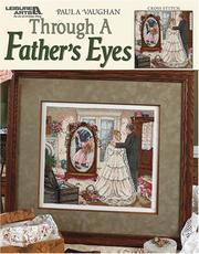 Through a Father's Eyes (Leisure Arts #3794) PDF