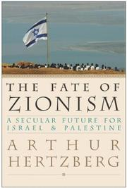 The fate of zionism by Arthur Hertzberg