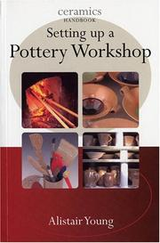 Setting Up a Pottery Workshop by Alistair Young