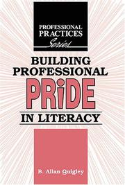 Building professional pride in literacy by B. Allan Quigley