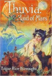 Thuvia, Maid of Mars by Edgar Rice Burroughs
