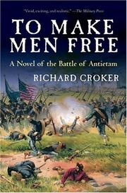 To Make Men Free by Richard Croker