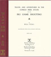 Travel and Adventures in the Congo Free State and Its Big Game Shooting PDF