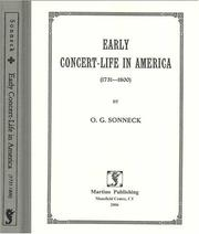 Early concert-life in America. (1731-1800) by Oscar George Theodore Sonneck