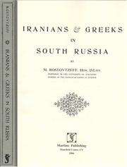 Iranians & Greeks in South Russia by Michael Ivanovitch Rostovtzeff