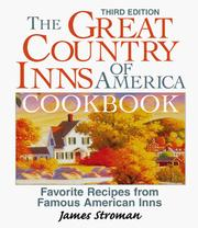 The Great Country Inns of America Cookbook by James Stroman